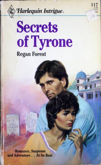 Secrets Of Tyrone by Regan Forest