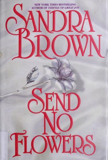 Cover of: Send no flowers | Sandra Brown