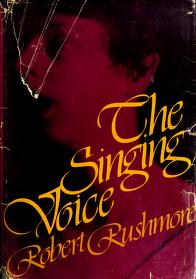 The singing voice by Robert Rushmore