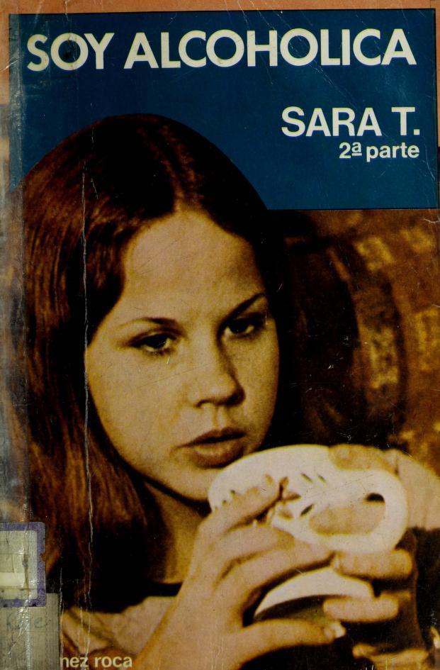 Soy Alcoholica Sara T. by Sara T.