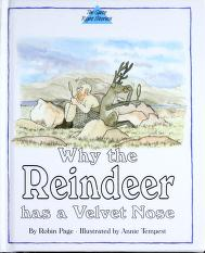 Cover of: Why the Reindeer Has a Velvet Nose (Quite Right Stories) | Robin Page