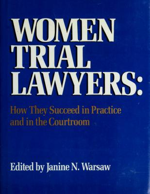 Cover of: Women trial lawyers   edited by Janine N. Warsaw.