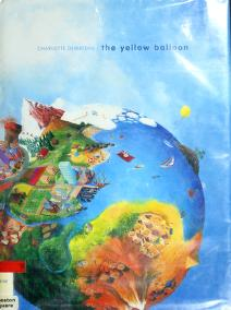 Cover of: The yellow balloon | Charlotte Dematons