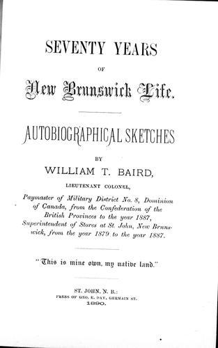 Seventy years of New Brunswick life