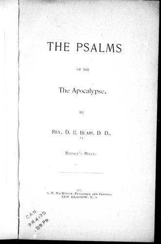 The psalms of the Apocalypse by D. B. Blair