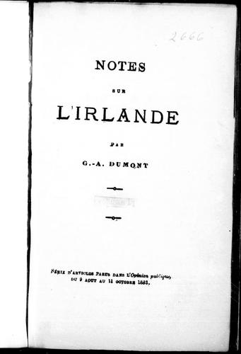 Notes sur l'Irlande by G. A. Dumont