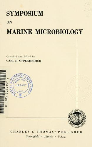 Symposium on Marine Microbiology by Symposium on Marine Microbiology (1961 Chicago)