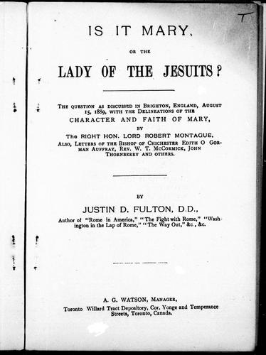 Is it Mary or the Lady of the Jesuits? by Justin D. Fulton