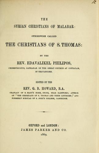 The Syrian Christians of Malabar by Edavalikel Philipos