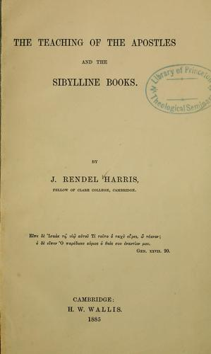 Teaching of the Apostles and the Sibylline books by J. Rendel Harris
