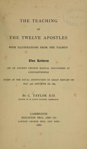 The teaching of the Twelve Apostles by Taylor, C.