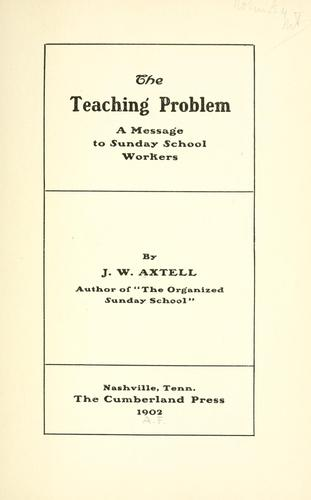 The teaching problem by J. W. Axtell