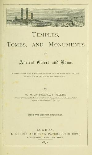Temples, tombs, and monuments of ancient Greece and Rome.