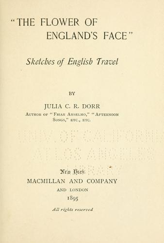 """The flower of England's face"" by Julia C. R. Dorr"