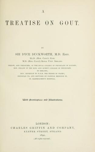 A treatise on gout by Duckworth, Dyce Sir