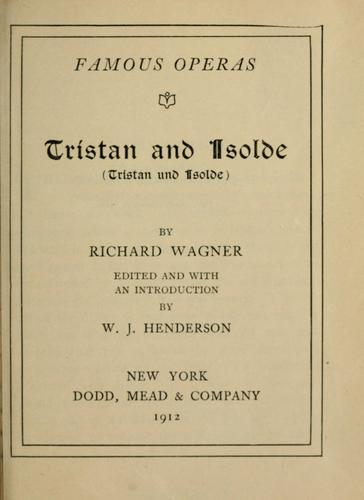 Tristan und Isolde by Richard Wagner