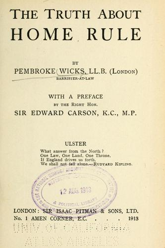 The truth about home rule by Pembroke Wicks