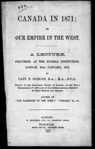 Canada in 1871, or, Our Empire in the West by Duncan, Francis