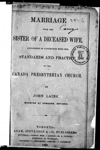 Marriage with the sister of a deceased wife by Laing, John