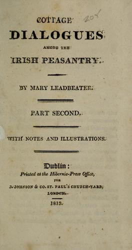 Cottage dialogues among the Irish peasantry by Mary Leadbeater