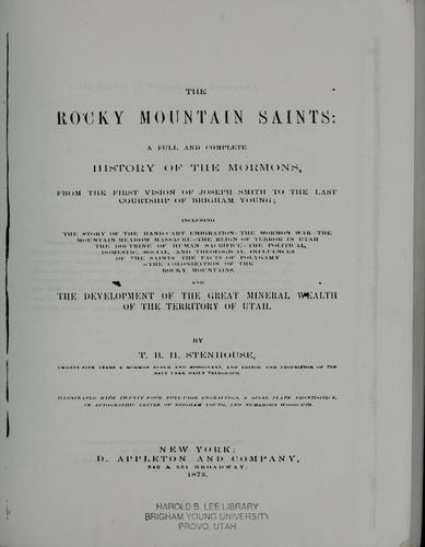 The Rocky Mountain saints by T. B. H. Stenhouse