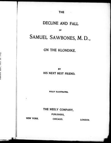 The decline and fall of Samuel Sawbones, M.D., on the Klondike