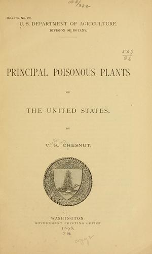 Principal poisonous plants of the United States by V. K. Chesnut