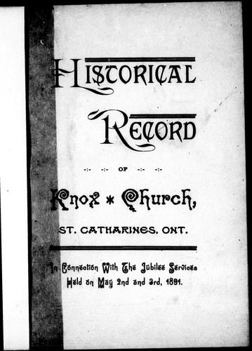 Historical record of Knox Church, St. Catharines, Ont by R. Lawrie