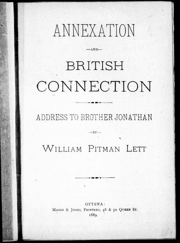 Annexation and British connection by by William Pitman Lett.