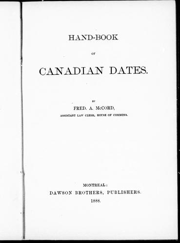 Hand-book of Canadian dates by McCord, Fred. A.