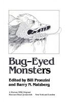 Bug-eyed monsters by Bill Pronzini, Barry N. Malzberg