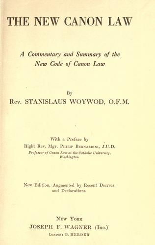 The new canon law by Stanislaus Woywod