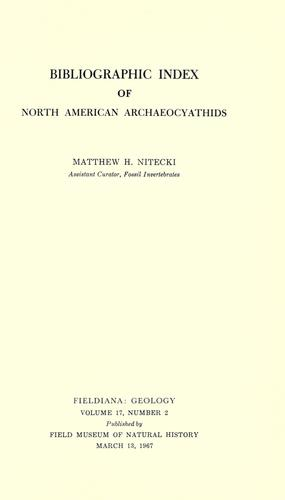 Bibliographic index of North American archaeocyathids by Matthew H. Nitecki