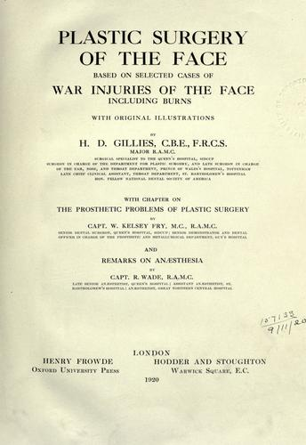 Plastic surgery of the face by H. D. Gillies