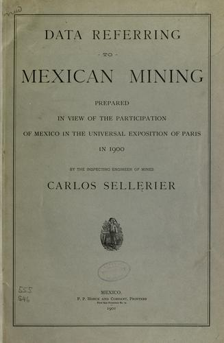 Data referring to Mexican mining by Carlos Sellerier