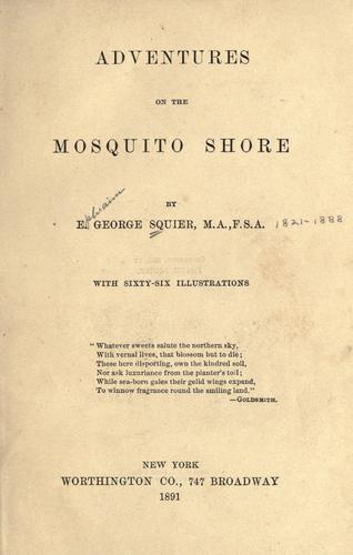 Adventures on the Mosquito shore