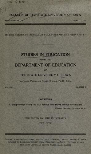 A comparative study of city school and rural school attendance by Ernest Wilder Fellows