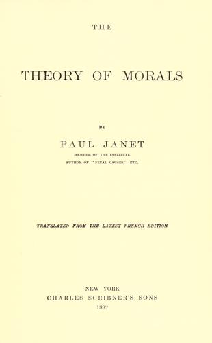 The theory of morals by Janet, Paul
