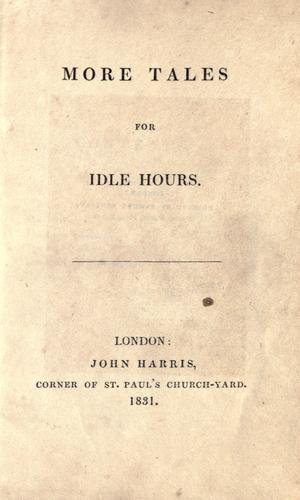 More tales for idle hours by