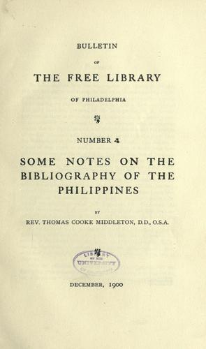 Some notes on the bibliography of the Philippines by Thomas C. Middleton