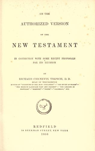 On the Authorized version of the New Testament by Richard Chenevix Trench