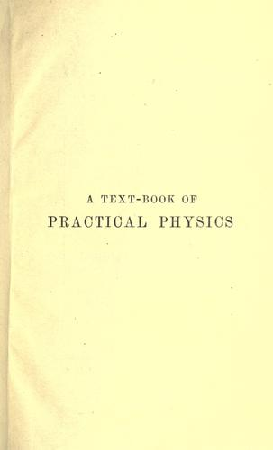 A text-book of practical physics by Watson, William