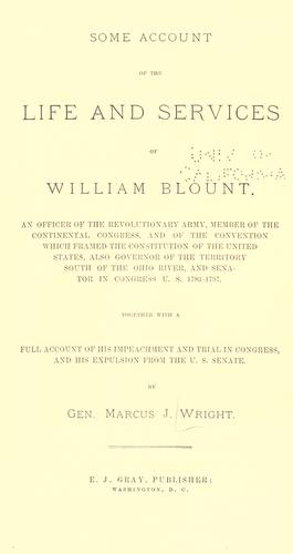 Some account of the life and services of William Blount