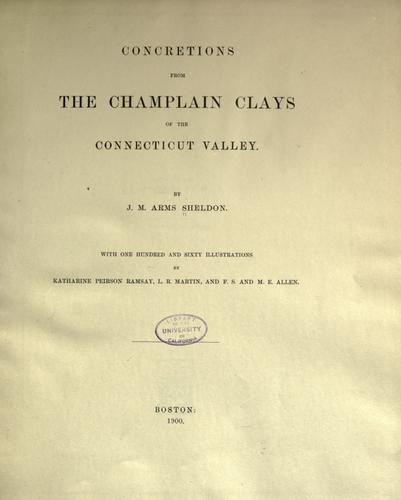 Concretions from the Champlain clays of the Connecticut Valley by J. M. Arms Sheldon