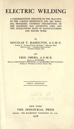 Electric welding by Hamilton, Douglas T.