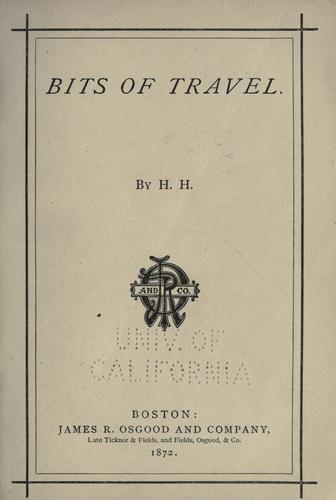 Bits of travel by Helen Hunt Jackson