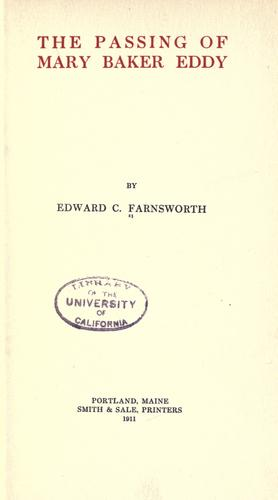The passing of Mary Baker Eddy by Edward Clarence Farnsworth