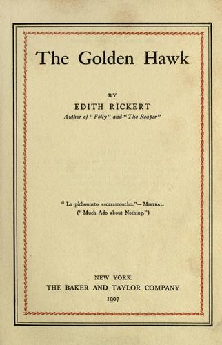 The golden hawk by Edith Rickert