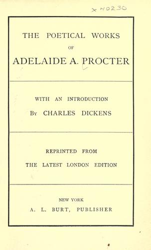 The poetical works of Adelaide A. Procter by Adelaide Anne Procter