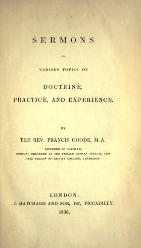 Sermons on various topics of doctrine, practice, and experience by